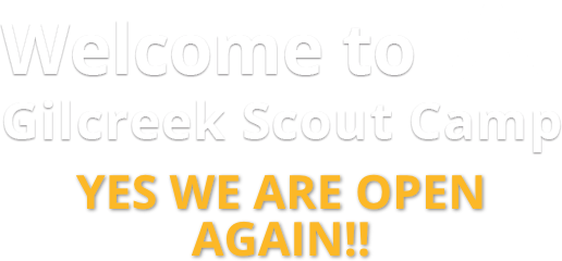 Welcome To Gilcreek Scout Camp